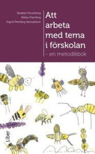 """Bokomslag till boken """"Att arbeta med tema i förskolan"""""""